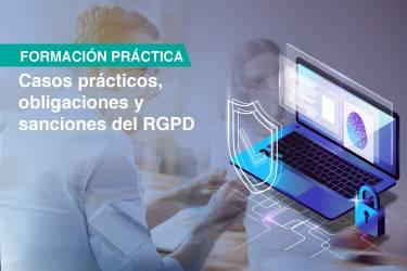 Protección de datos en la empresa: casos prácticos, obligaciones...