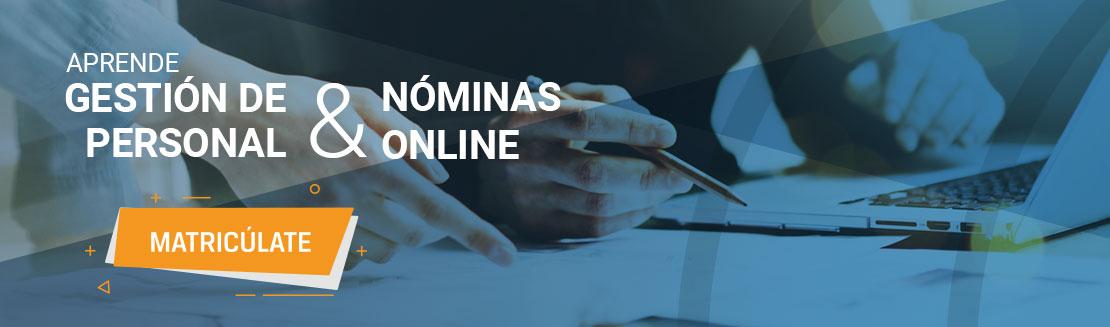Aprende gestión de personal y nóminas online ¡Matricúlate!