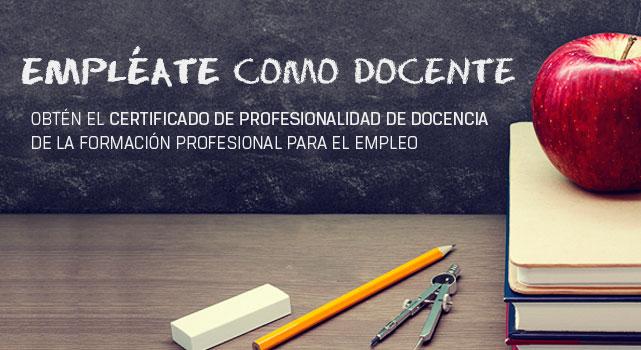 Certificado de Profesionalidad de Docencia de la Formación Profesional para el Empleo