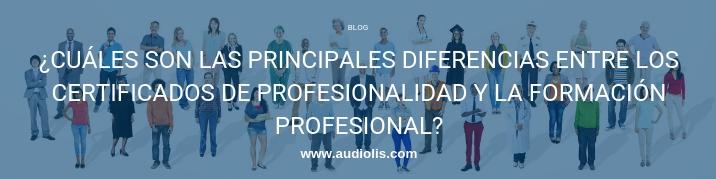 cuáles son las principales diferencias entre los certificados de profesionalidad y la formación profesional