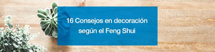 16 Consejos en decoración según el Feng Shui