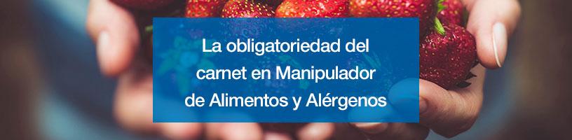 Carnet de manipulador de alimentos obligatorio