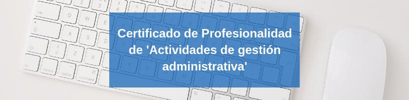 certificado de profesionalidad administrativo