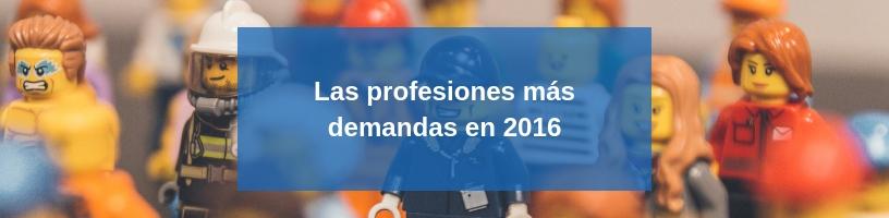 profesiones más demandadas en 2016