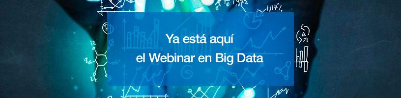 Ya está aquí el Webinar en Big Data