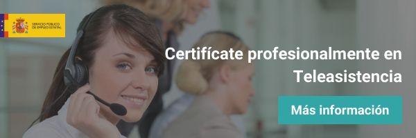 Certificado de Profesionalidad en Teleasistencia