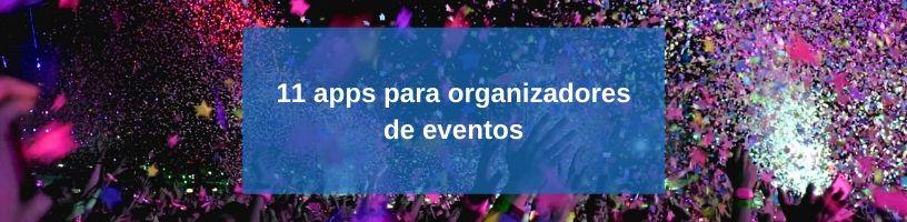 11 apps para organizadores de eventos