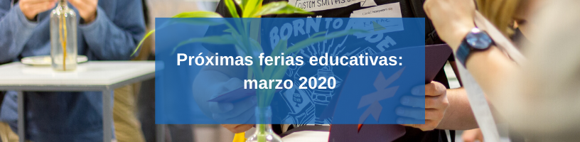 Próximas ferias educativas: marzo 2020