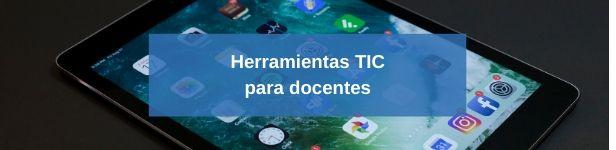 Novedades en herramientas TIC para docentes