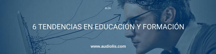 6 tendencias en educación y formación