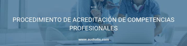 procedimiento de acreditación de competencias profesionales