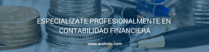 Especialízate profesionalmente en contabilidad financiera