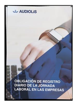 OBLIGACIÓN DE REGISTRO DIARIO DE LA JORNADA LABORAL EN LAS EMPRESAS