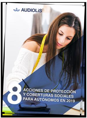 EBOOK: 8 acciones de protección y coberturas sociales para autónomos en 2019