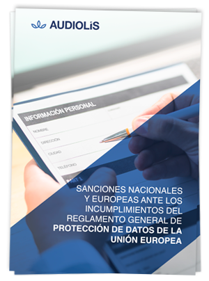 Sanciones ante incumplimientos del reglamiento general de protección de datos europea