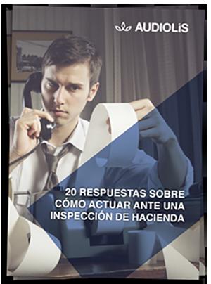 20 propuestas sobre como actuar ante una inspección de Hacienda