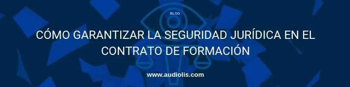 cómo garantizar la seguridad jurídica en el contrato de formación